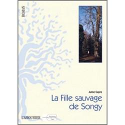 LA FILLE DE SONGY de Anne Cayre Edition l'amourier  9782915120936