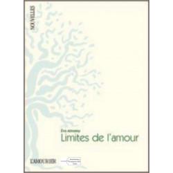 Limites l'amour-Edition l'amourier-9782915120684