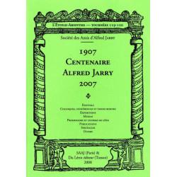 1907 CENTENAIRE ALFRED JARRY 2007 - L'ETOILE ABSINTHE Tournées 119-120 Librairie Automobile SPE 9782355480171