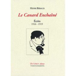 LE CANARD ENCHAÎNE écrits 1916-1919 de Henri Béraud Librairie Automobile SPE 9782355480331