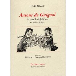 AUTOUR DE GUIGNOL - La bataille de Juliénas et autres textes de Henri Béraud Librairie Automobile SPE 9782355480485