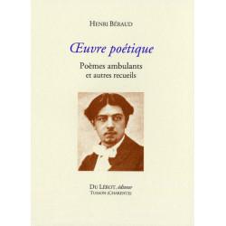 OEUVRE POÉTIQUE - Poèmes ambulants et autres recueils de Henri Béraud Librairie Automobile SPE OEUVRE POÉTIQUE