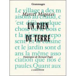 Un rien de terre De Marcel Migozzi Edition l'amourier Librairie Automobile SPE 9782911718410