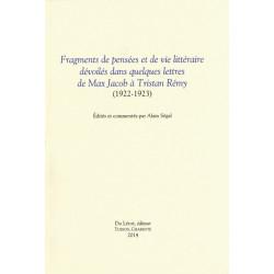 Fragments de pensées et de vie littéraire dévoilés dans quelques lettres de Max Jacob à Tristan Rémy 1922-1923 Librairie Auto...