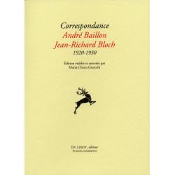 CORRESPONDANCE 1920-1930 ANDRE BAILLON, JEAN-RICHARD BLOCH Librairie Automobile SPE 9782355480287