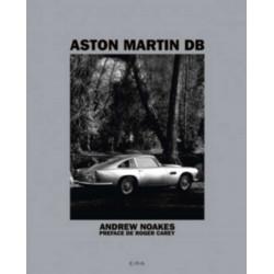 Aston Martin DB De Andrew Noakes Edition EPA Librairie Automobile SPE 9782851209375
