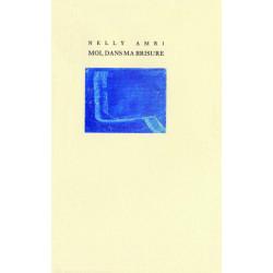 MOI, DANS MA BRISURE de Nelly AMRI Librairie Automobile SPE MOI DANS MA BRISURE