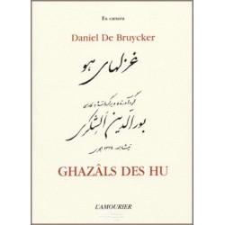 Ghazâls des Hu De Daniel de Bruycker Edition l'amourier Librairie Automobile SPE 9782915120059