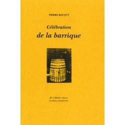 CÉLÉBRATION DE LA BARRIQUE de Pierre BOUJUT Librairie Automobile SPE BARRIQUE