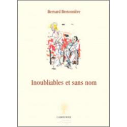 Inoubliables et sans nom De Bernard Bretonnière Edition l'amourier Librairie Automobile SPE 9782915120615