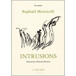 Intrusions De Raphaël Monticelli Edition l'amourier Librairie Automobile SPE 9782911718199
