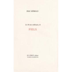 FIELS - Le Dit du velléitaire, II de Eric SEEBOLD Librairie Automobile SPE FIELS