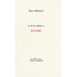ÉCUME - Le Dit du velléitaire 1 de Eric SEEBOLD Librairie Automobile SPE ÉCUME