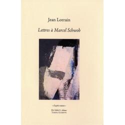 LETTRES A MARCEL SCHWOB de Jean LORRAIN Librairie Automobile SPE MARCEL SCHWOB