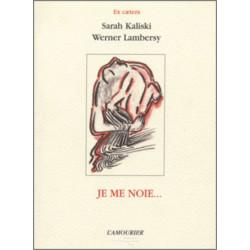 Je me noie De Werner Lambersy et Sarah Kaliski Edition l'amourier Librairie Automobile SPE 9782911718717