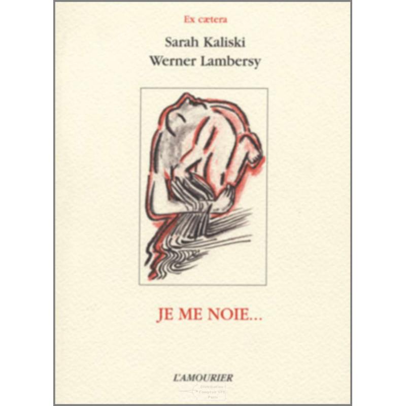 Je me noie-9782911718717-Edition l'amourier