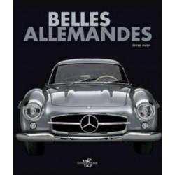 BELLES ALLEMANDES De Peter Ruch Librairie Automobile SPE 9788861122154