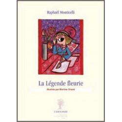 La Légende fleurie De Raphaël Monticelli Edition l'amourier Librairie Automobile SPE 9782915120639