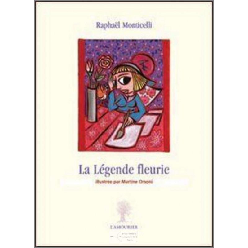 Edition l'amourier -La Légende fleurie-9782915120639-