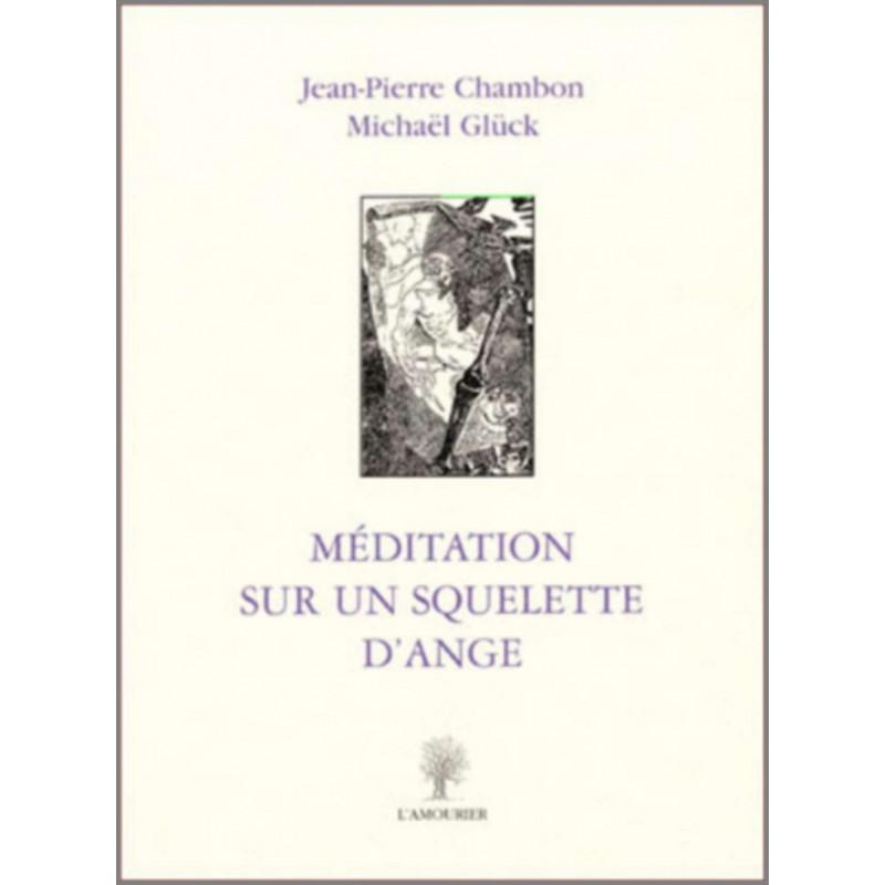 Méditation sur un squelette Editions l'amourier 9782915120097