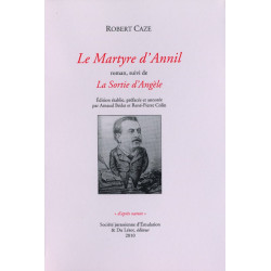 LE MARTYRE D'ANNIL roman suivi de LA SORTIE D'ANGÈLE de Robert CAZE Librairie Automobile SPE 9782355480386