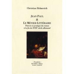 JEAN PAUL ET LE MÉTIER LITTÉRAIRE de Christian HELMREICH Librairie Automobile SPE JEAN PAUL