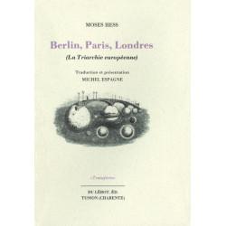 BERLIN, PARIS, LONDRES - La Triarchie Européenne de MOSES HESS Librairie Automobile SPE BERLIN PARIS