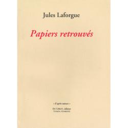 PAPIERS RETROUVES de Jules LAFORGUE Librairie Automobile SPE PAPIERS RETROUVES
