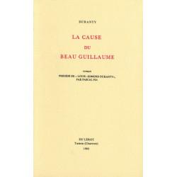 LA CAUSE DU BEAU GUILLAUME de Louis-Edmond DURANTY Librairie Automobile SPE LA CAUSE DU BEAU