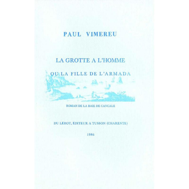 LA GROTTE A L'HOMME OU LA FILLE DE L'ARMADA de Paul VIMEREU Librairie Automobile SPE LA GROTTE