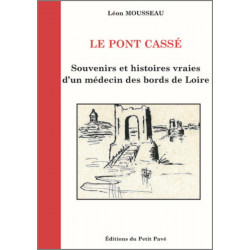 Le Pont Cassé de Léon Mousseau Librairie Automobile SPE 9782847125634