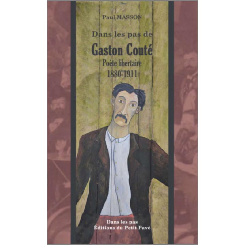Dans les pas de Gaston Couté de Paul Masson Librairie Automobile SPE 9782847125641