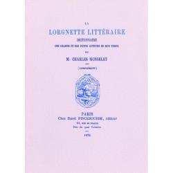 LA LORGNETTE LITTÉRAIRE Complément 1870 de Charles Monselet Librairie Automobile SPE LORGNETTE COMPLEMENT