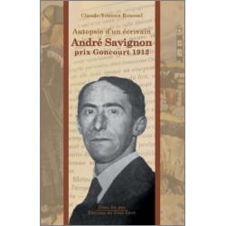 Autopsie d'un écrivain - André Savignon de Claude-Youenn Roussel Librairie Automobile SPE 9782847125627