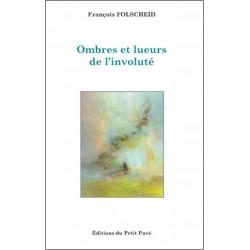 Ombres et lueurs de l'involuté de François Folscheid Librairie Automobile SPE 9782847125597