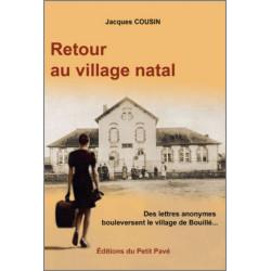 RETOUR AU VILLAGE NATAL de Jacques Cousin Librairie Automobile SPE 9782847125481