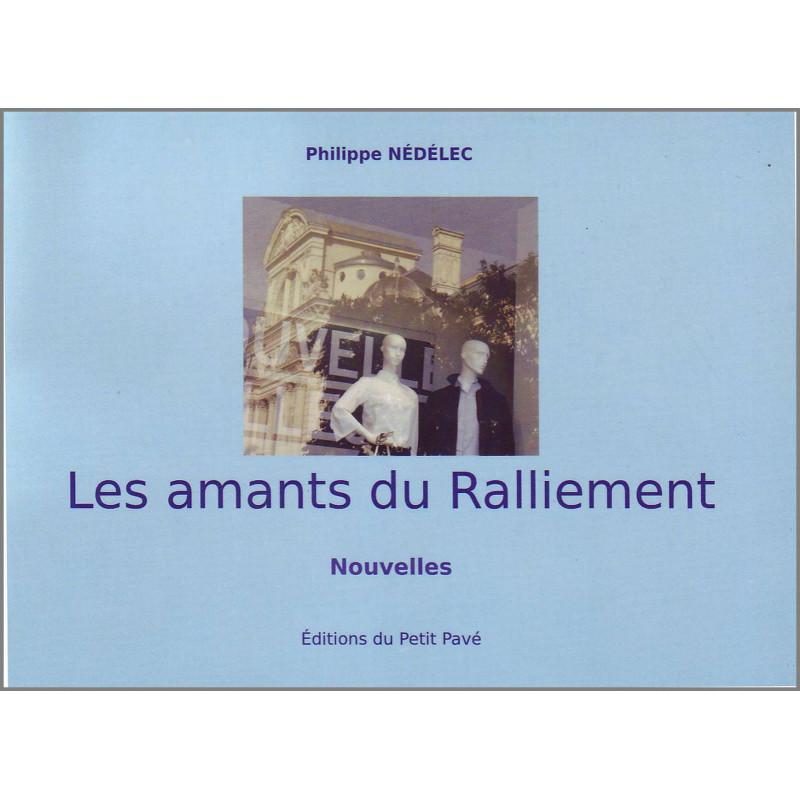 LES AMANTS DU RALLIEMENT de Philippe Nédélec Librairie Automobile SPE 9782847125412