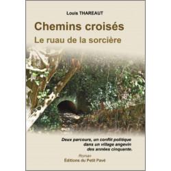 CHEMINS CROISES LE RUAU DE LA SORCIÈRE de Louis Thareaut Librairie Automobile SPE 9782847125405