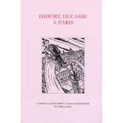 ISIDORE DUCASSE A PARIS - LAUTRÉAMONT Librairie Automobile SPE ISIDORE