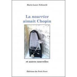 LA NOURRICE AIMAIT CHOPIN de Marie-Laure Schisselé Librairie Automobile SPE 9782847125467