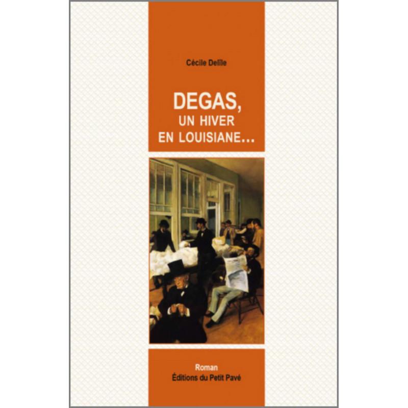 DEGAS, UN HIVER EN LOUISIANE de Cécile Delîle Librairie Automobile SPE 9782847125450