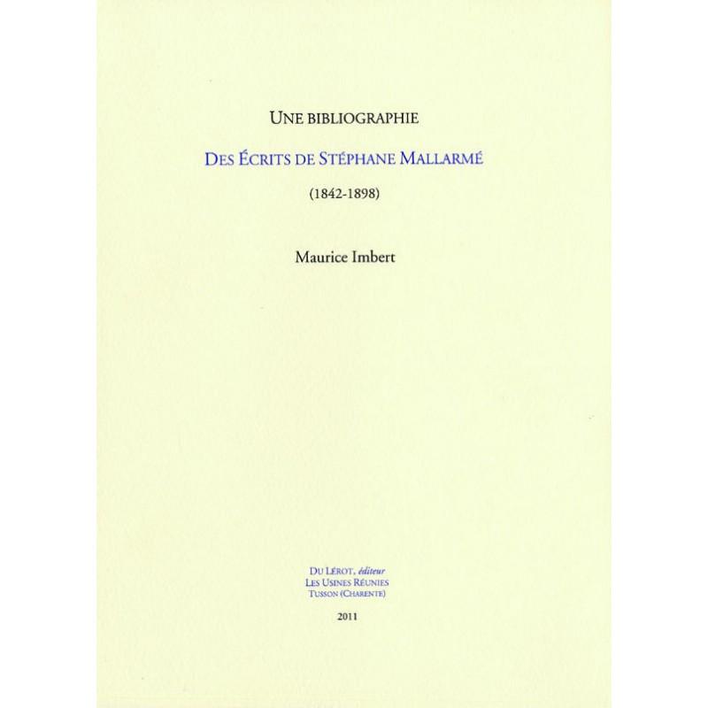 UNE BIBLIOGRAPHIE DES ÉCRITS DE STÉPHANE MALLARMÉ 1842-1898 Librairie Automobile SPE 9782355480546