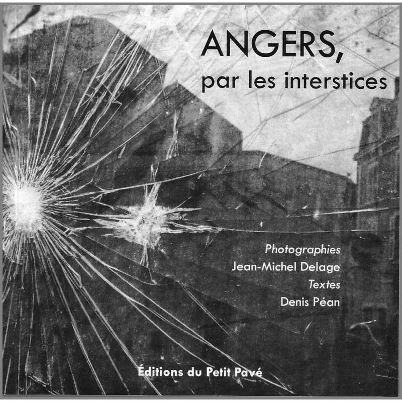 ANGERS, PAR LES INTERSTICES Librairie Automobile SPE 9782847125382