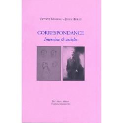 OCTAVE MIRBEAU CORRESPONDANCE AVEC JULES HURET Librairie Automobile SPE 9782355480195