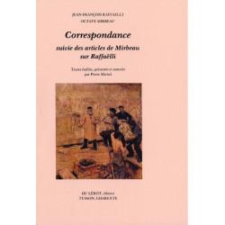 OCTAVE MIRBEAU CORRESPONDANCE AVEC JEAN-FRANCOIS RAFFAELLI Librairie Automobile SPE MIRBEAU CORRESPONDANCE JF