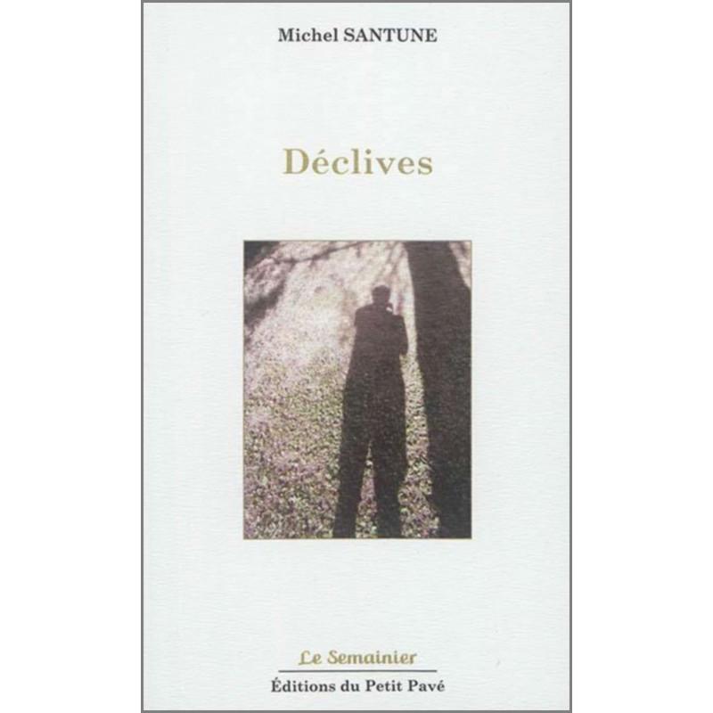 DÉCLIVES de Michel Santune Librairie Automobile SPE 9782847125344