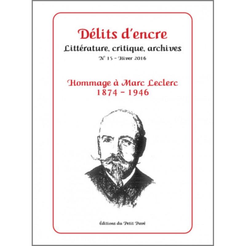 DÉLITS D'ENCRE N°15 - HOMMAGE A MARC LECLERC Librairie Automobile SPE 9782847125245