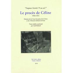 LE PROCÈS DE CÉLINE 1944-1951 de Gaël RICHARD Librairie Automobile SPE 9782355480430