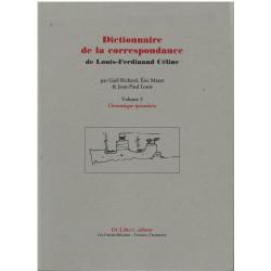 DICTIONNAIRE DE LA CORRESPONDANCE DE LOUIS-FERDINAND CÉLINE Librairie Automobile SPE 9782355480676