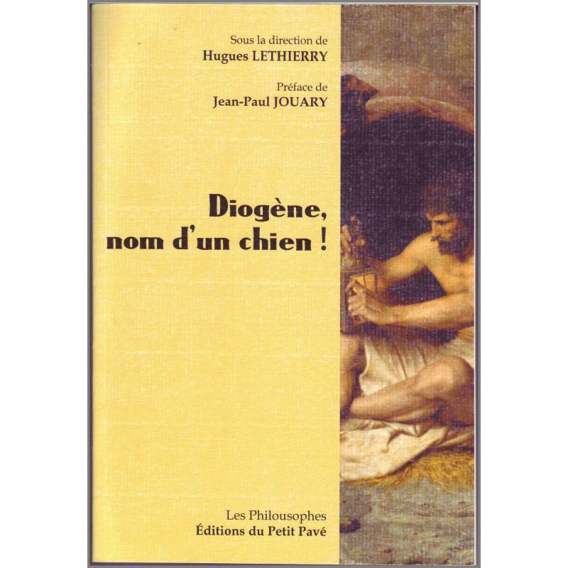 DIOGÈNE, NOM D'UN CHIEN ! de Hugues Lethierry Librairie Automobile SPE 9782847125122